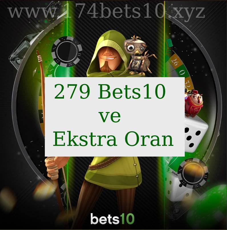 279 Bets10 ve Ekstra Oran